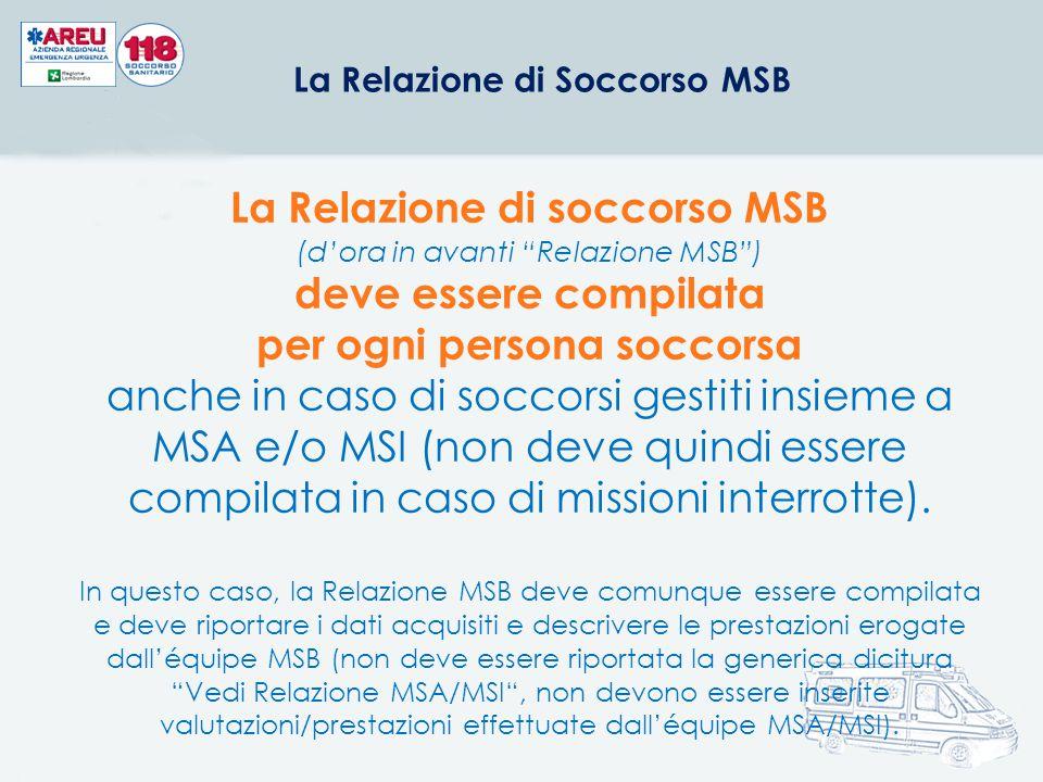 La Relazione di soccorso MSB deve essere compilata