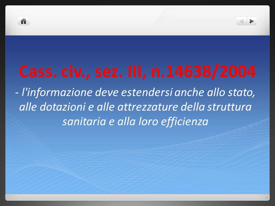Cass. civ., sez. III, n.14638/2004