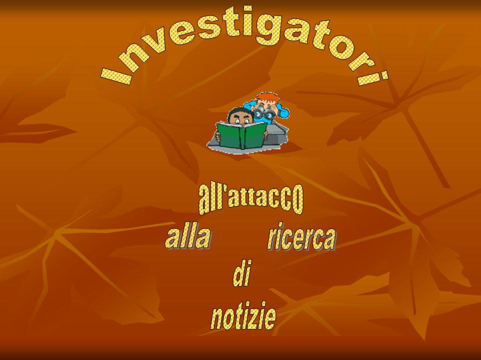 Investigatori all attacco alla ricerca di notizie