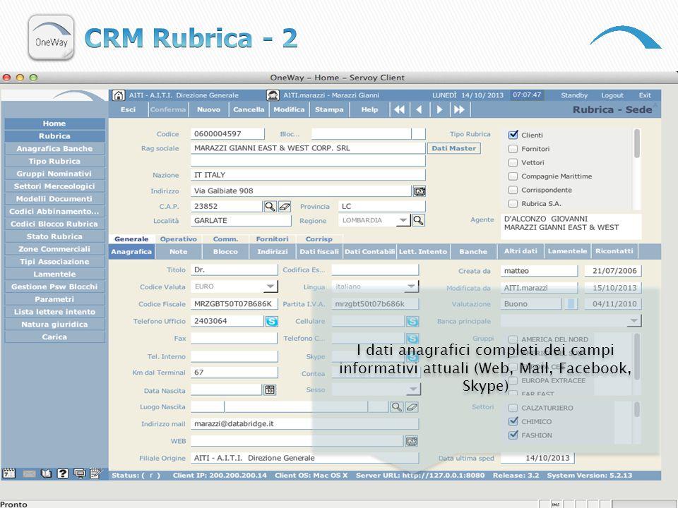 CRM Rubrica - 2 I dati anagrafici completi dei campi informativi attuali (Web, Mail, Facebook, Skype)