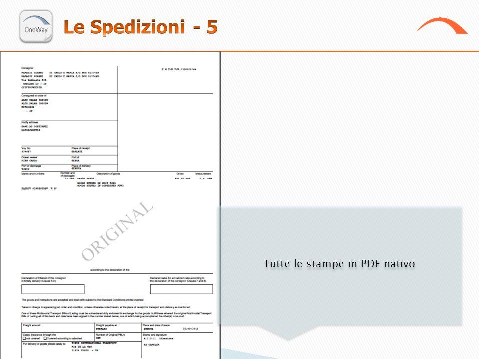 Tutte le stampe in PDF nativo