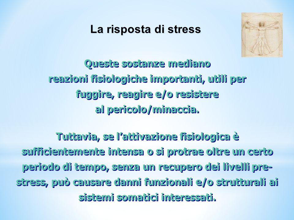 La risposta di stress Queste sostanze mediano
