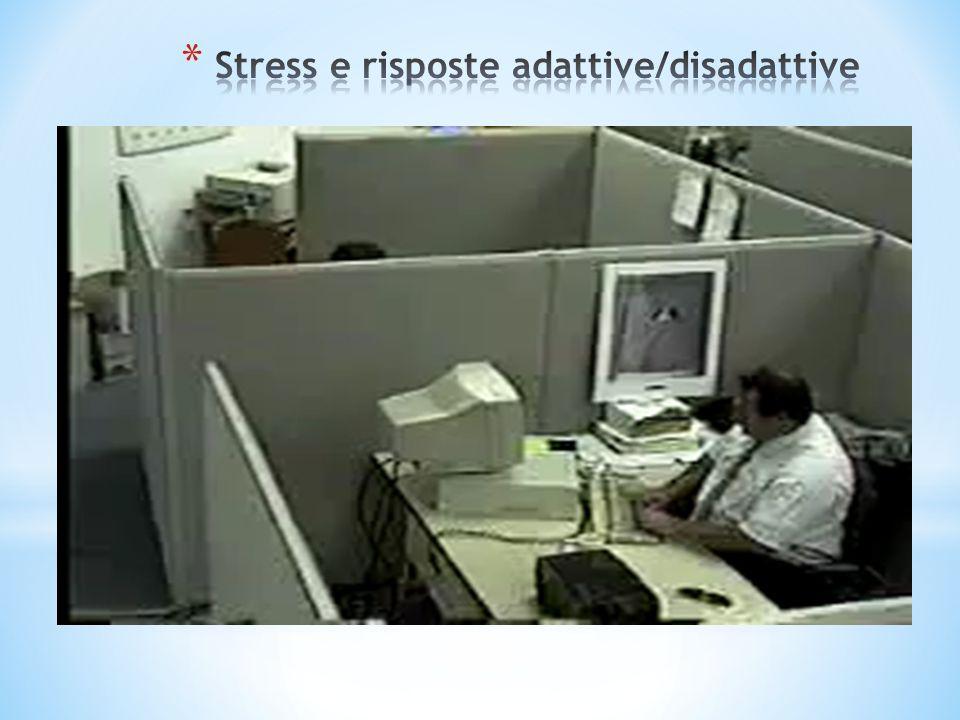 Stress e risposte adattive/disadattive