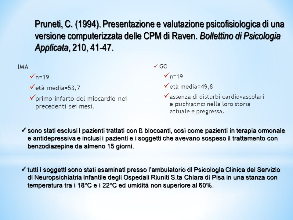 Pruneti, C. (1994). Presentazione e valutazione psicofisiologica di una versione computerizzata delle CPM di Raven. Bollettino di Psicologia Applicata, 210, 41-47.