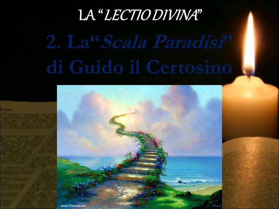 2. La Scala Paradisi di Guido il Certosino