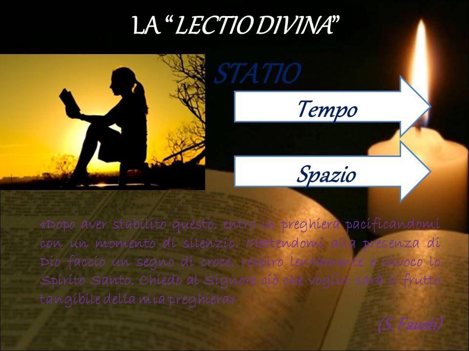 STATIO LA LECTIO DIVINA Tempo Spazio (S. Fausti)