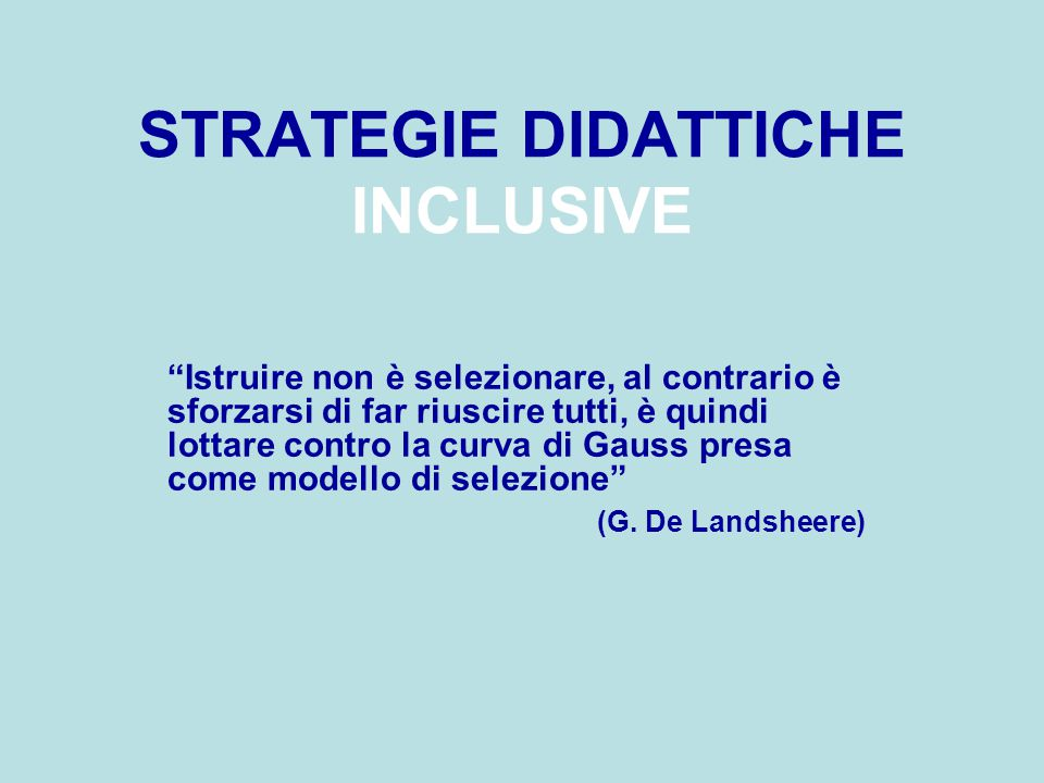 STRATEGIE DIDATTICHE INCLUSIVE