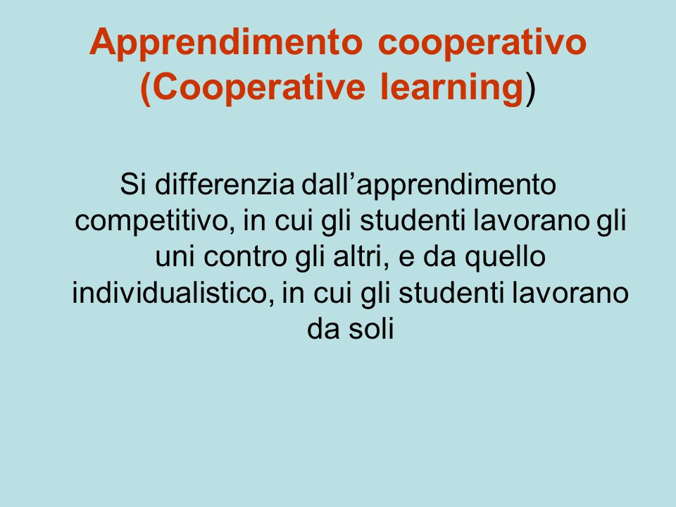 Apprendimento cooperativo (Cooperative learning)