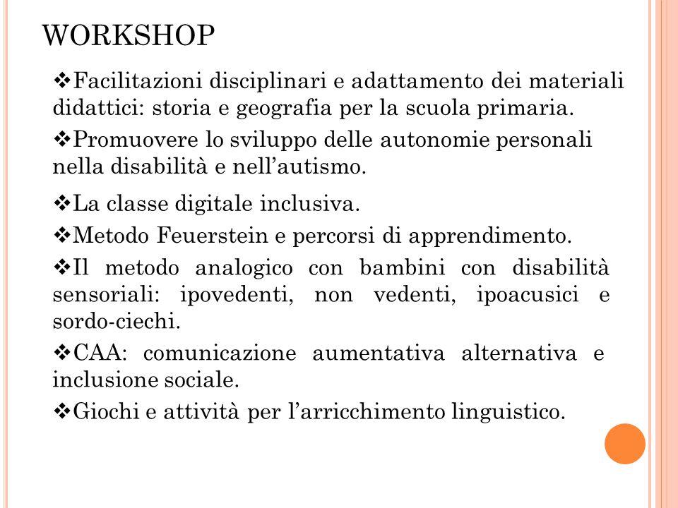 WORKSHOP Facilitazioni disciplinari e adattamento dei materiali didattici: storia e geografia per la scuola primaria.