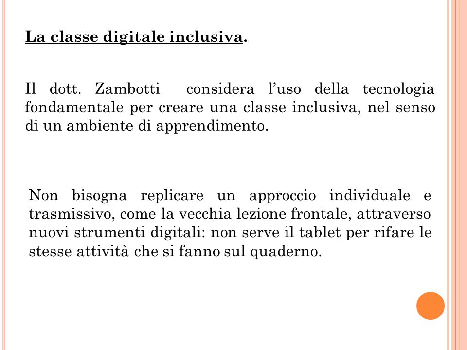 La classe digitale inclusiva.