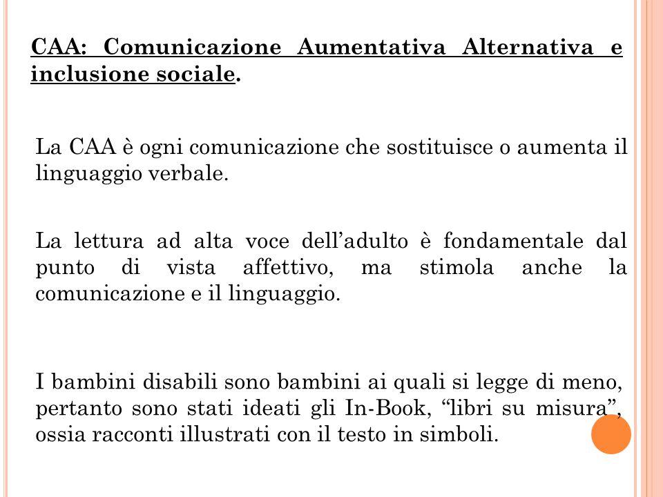 CAA: Comunicazione Aumentativa Alternativa e inclusione sociale.