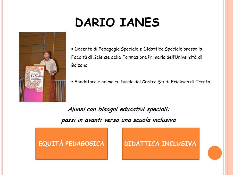 DARIO IANES Alunni con bisogni educativi speciali: