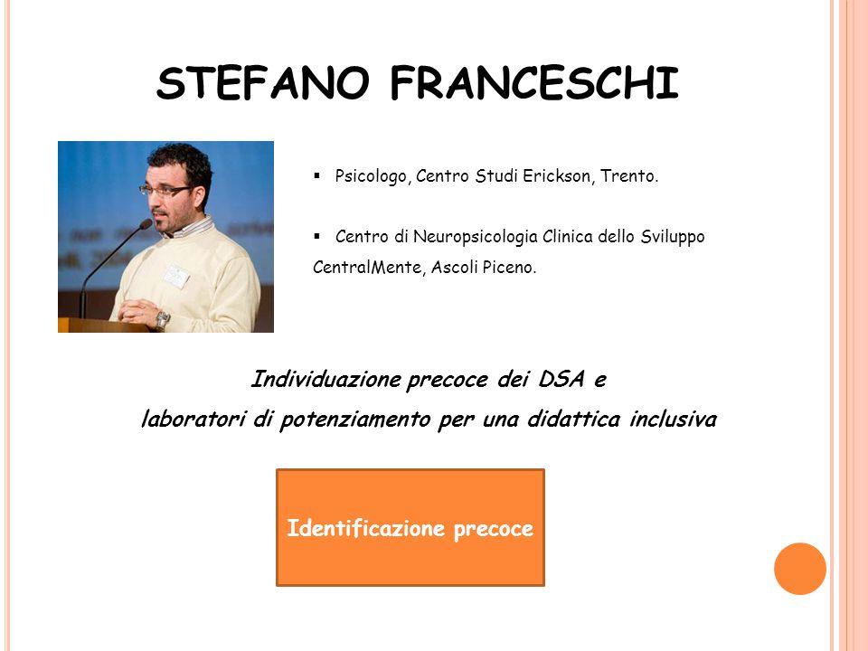 STEFANO FRANCESCHI Individuazione precoce dei DSA e