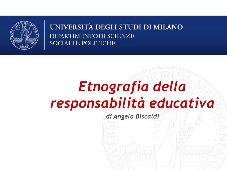 Etnografia della responsabilità educativa di Angela Biscaldi