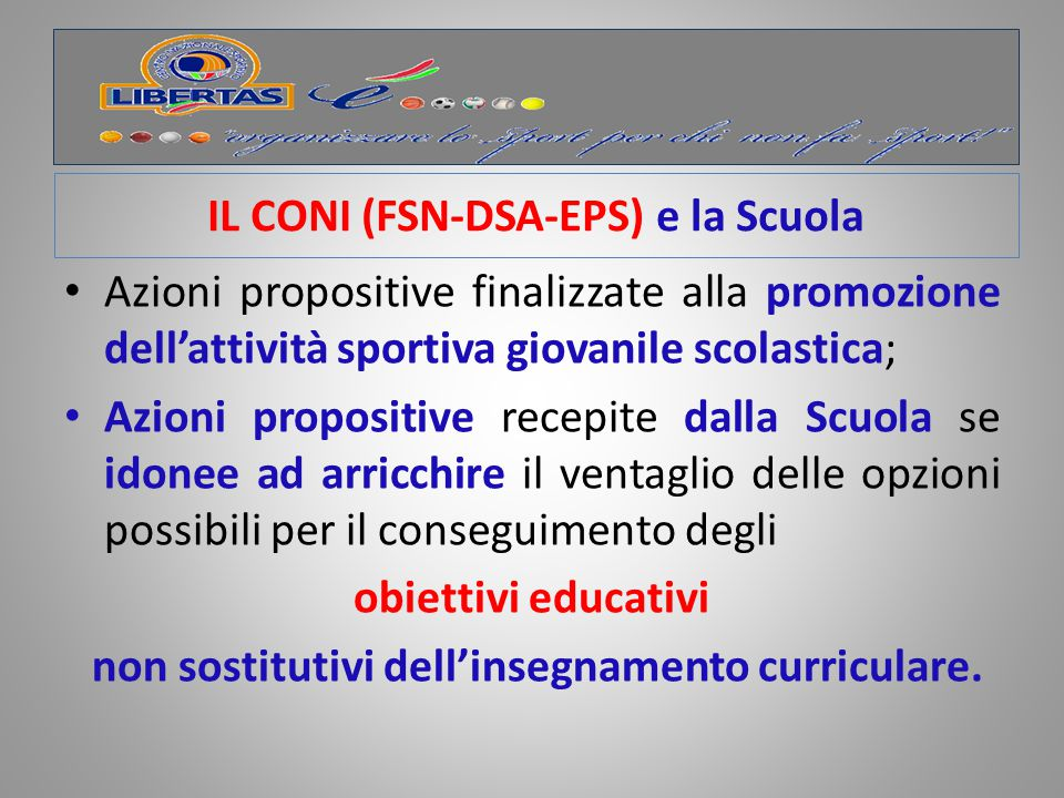 IL CONI (FSN-DSA-EPS) e la Scuola
