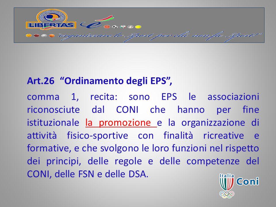 Art.26 Ordinamento degli EPS ,