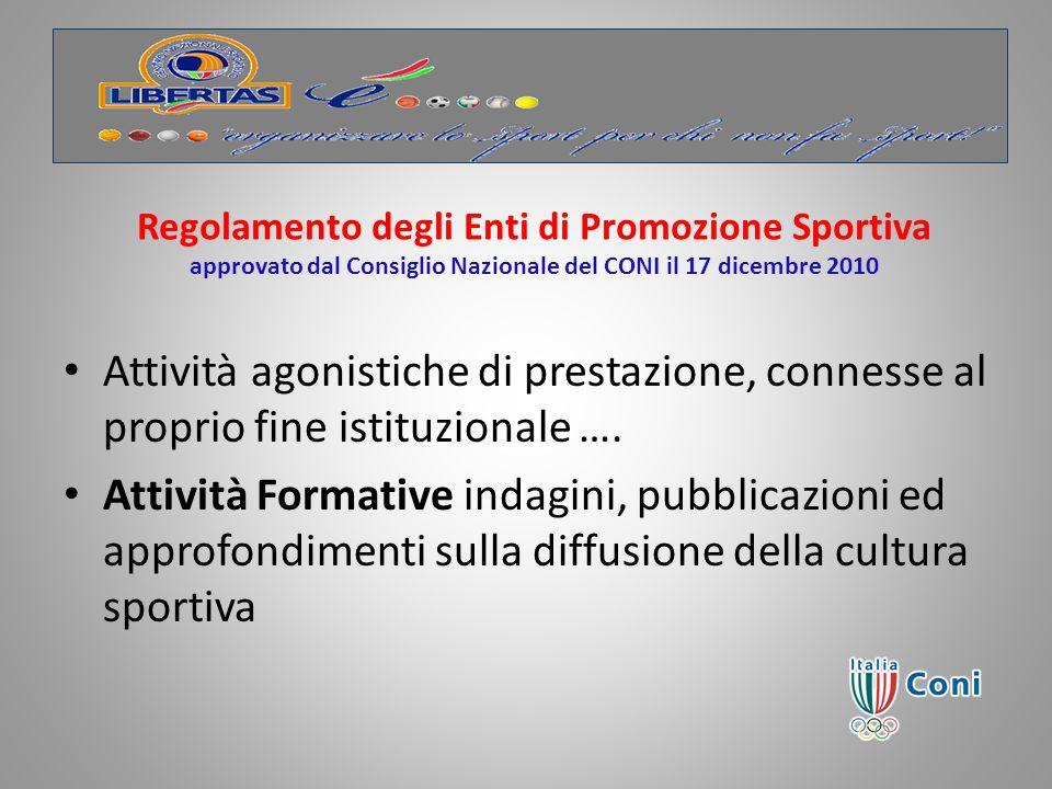 Regolamento degli Enti di Promozione Sportiva approvato dal Consiglio Nazionale del CONI il 17 dicembre 2010