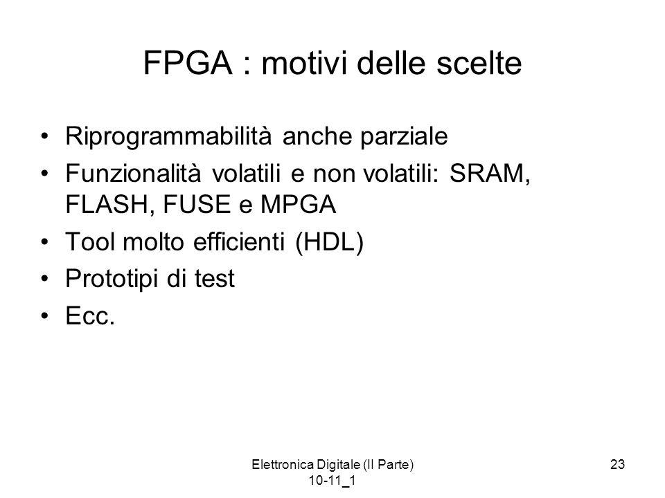 FPGA : motivi delle scelte