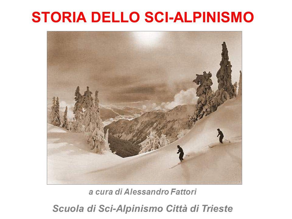 STORIA DELLO SCI-ALPINISMO