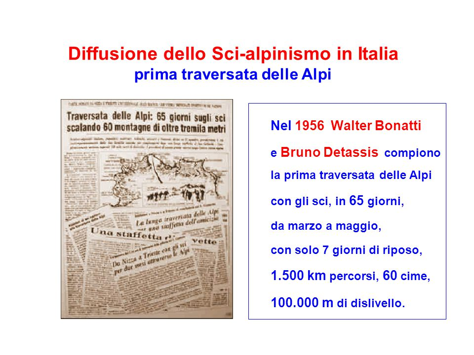 Diffusione dello Sci-alpinismo in Italia prima traversata delle Alpi