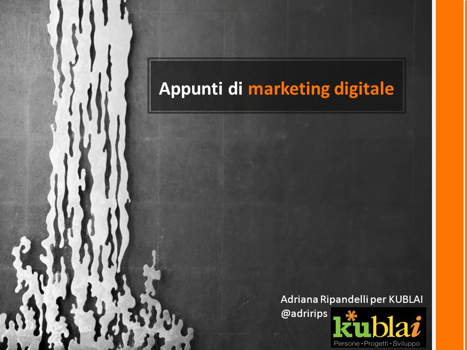 Appunti di marketing digitale