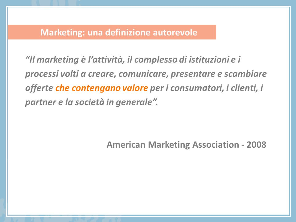 Marketing: una definizione autorevole