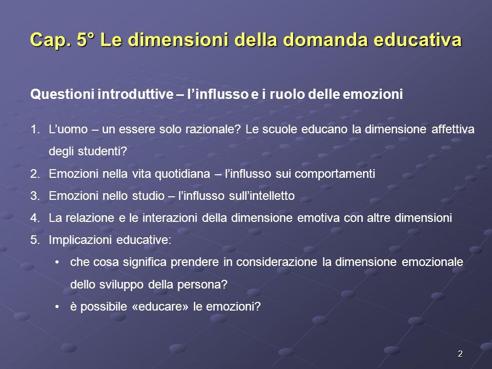 Cap. 5° Le dimensioni della domanda educativa