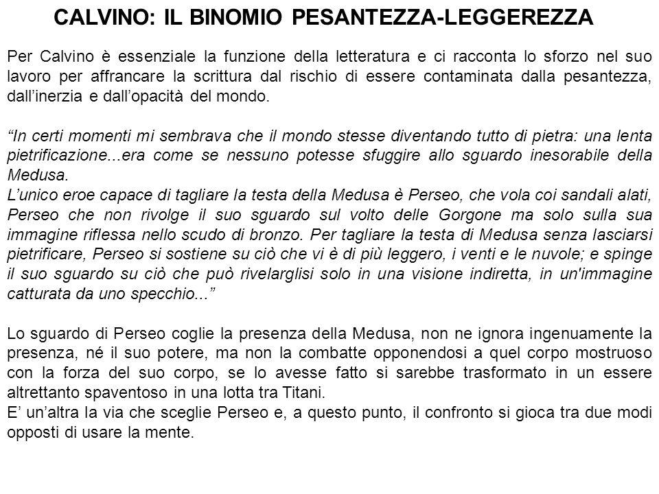 CALVINO: IL BINOMIO PESANTEZZA-LEGGEREZZA