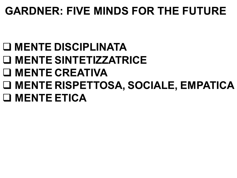 GARDNER: FIVE MINDS FOR THE FUTURE
