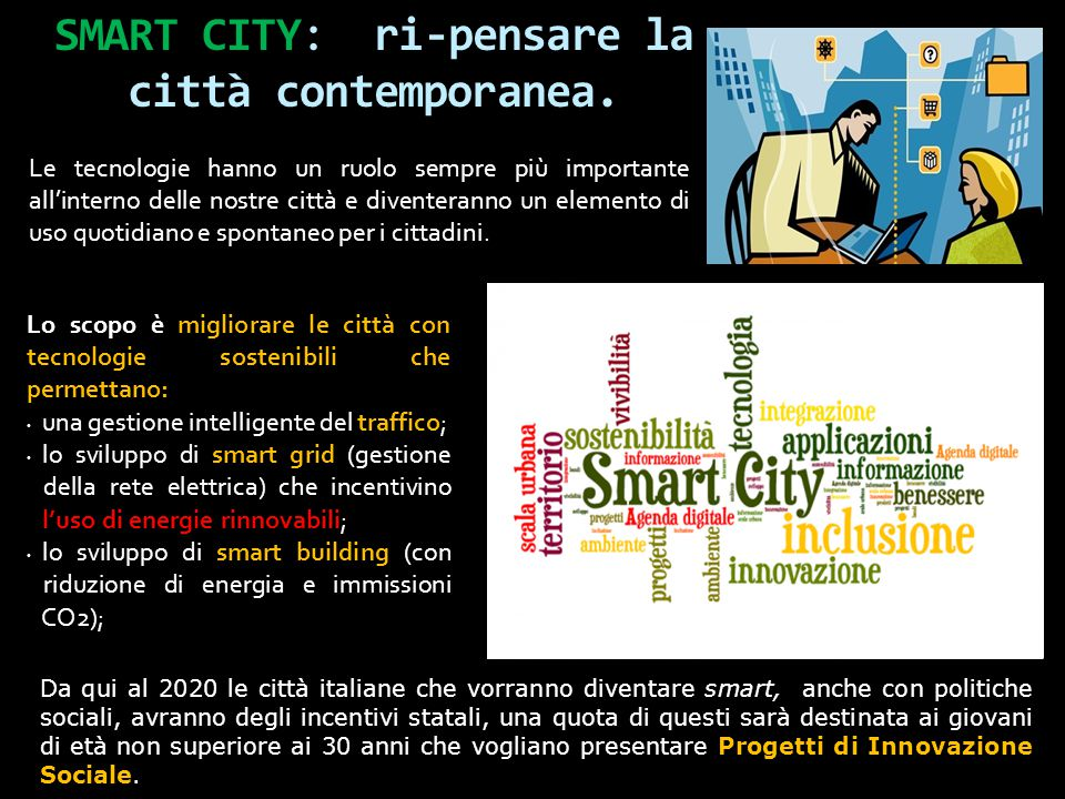 SMART CITY: ri-pensare la città contemporanea.