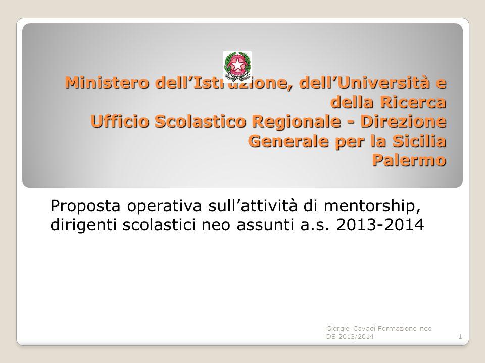 Ministero dell'Istruzione, dell'Università e della Ricerca Ufficio Scolastico Regionale - Direzione Generale per la Sicilia Palermo