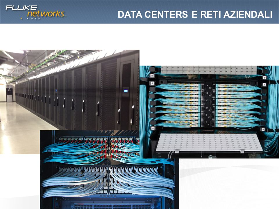 Data centers e RETI AZIENDALI