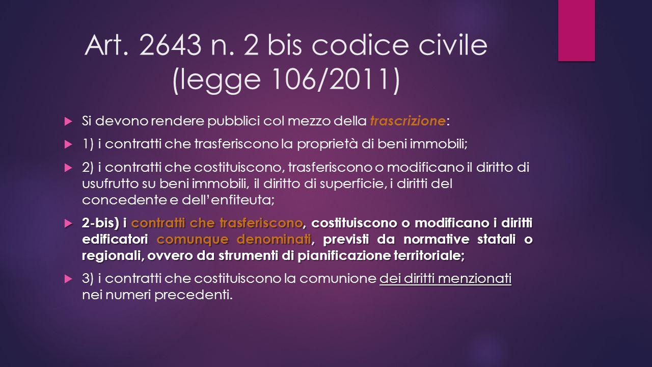 Art. 2643 n. 2 bis codice civile (legge 106/2011)
