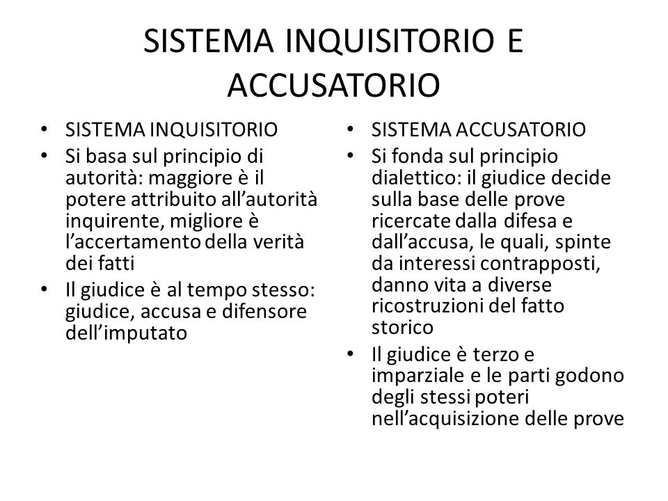 SISTEMA INQUISITORIO E ACCUSATORIO