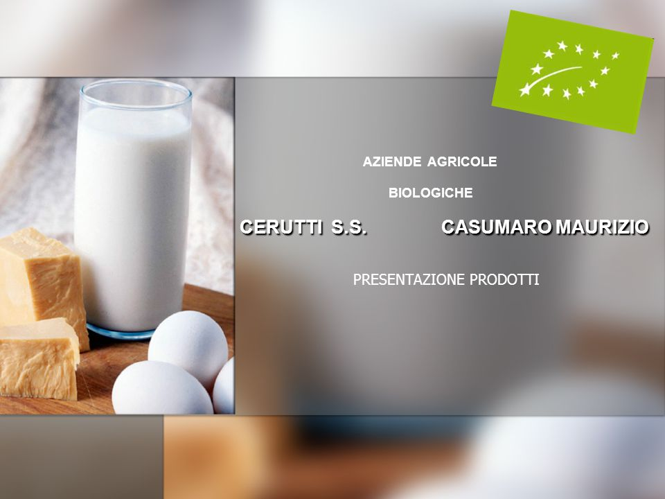 AZIENDE AGRICOLE BIOLOGICHE CERUTTI S.S. CASUMARO MAURIZIO