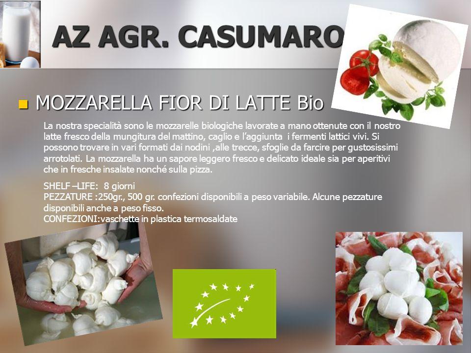 AZ AGR. CASUMARO MOZZARELLA FIOR DI LATTE Bio