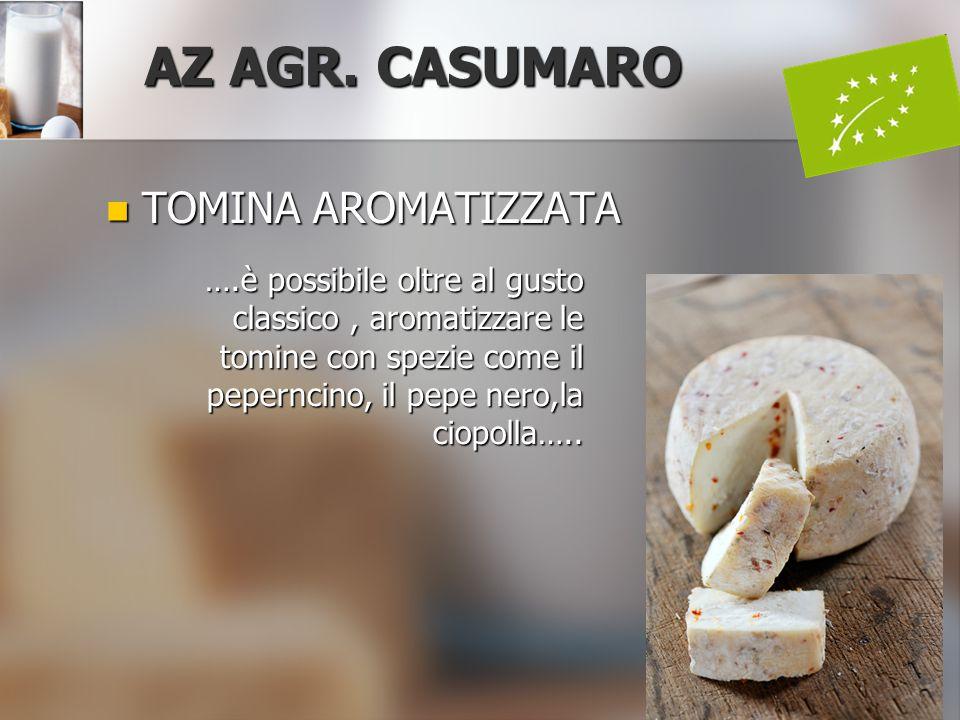 AZ AGR. CASUMARO TOMINA AROMATIZZATA