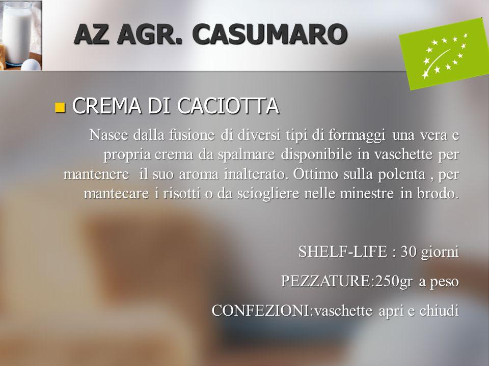 AZ AGR. CASUMARO CREMA DI CACIOTTA