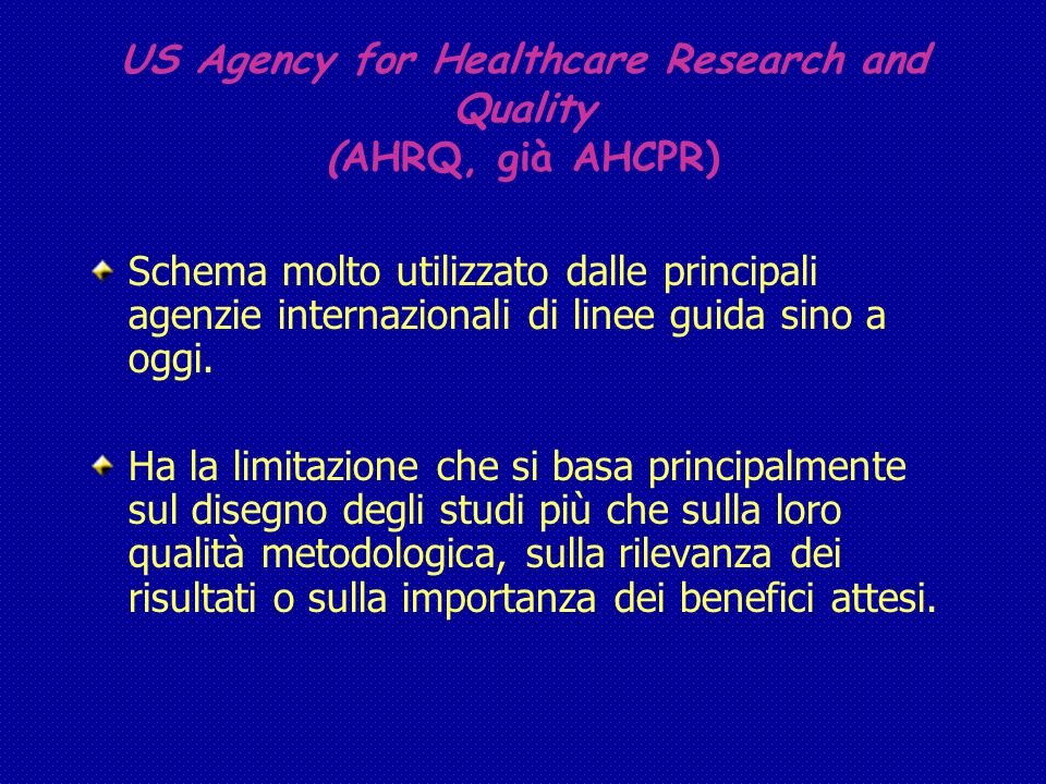 US Agency for Healthcare Research and Quality (AHRQ, già AHCPR)