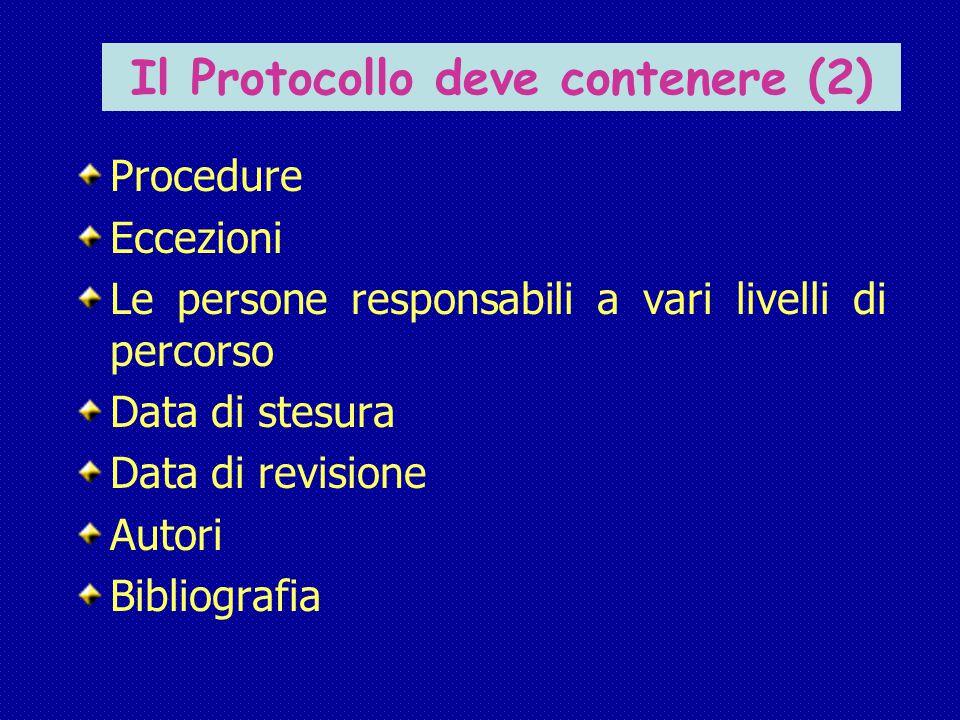 Il Protocollo deve contenere (2)