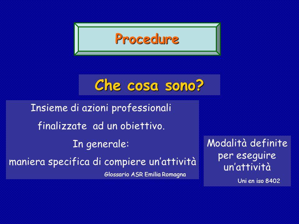 Che cosa sono Procedure Insieme di azioni professionali