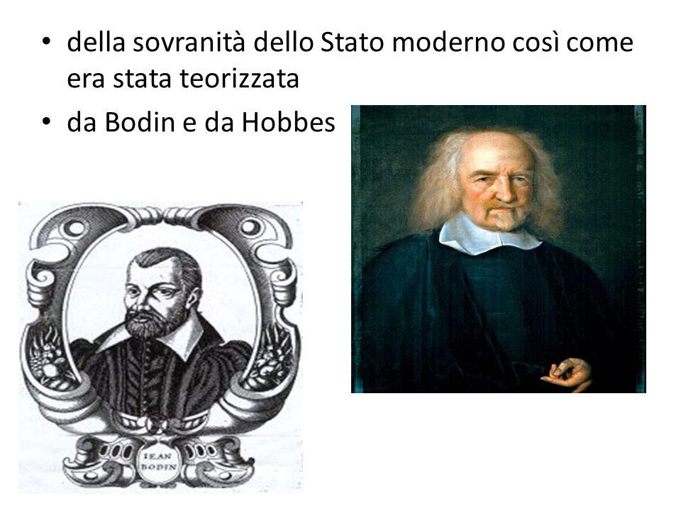 della sovranità dello Stato moderno così come era stata teorizzata