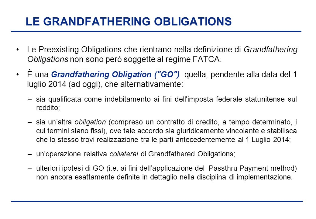 LE GRANDFATHERING OBLIGATIONS