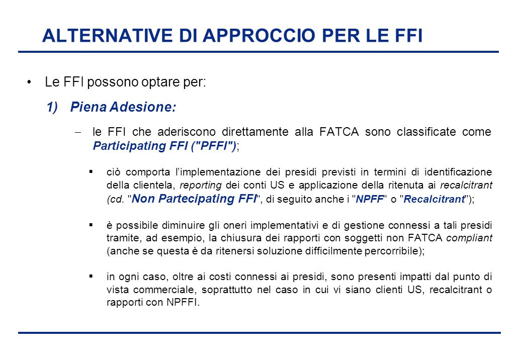 ALTERNATIVE DI APPROCCIO PER LE FFI