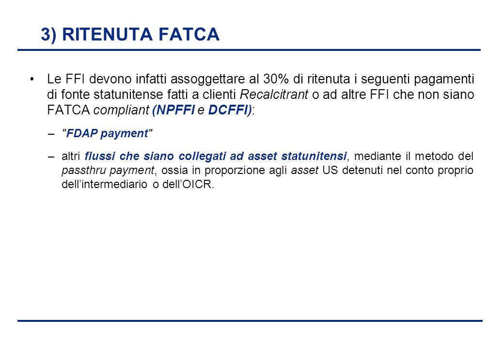 3) RITENUTA FATCA