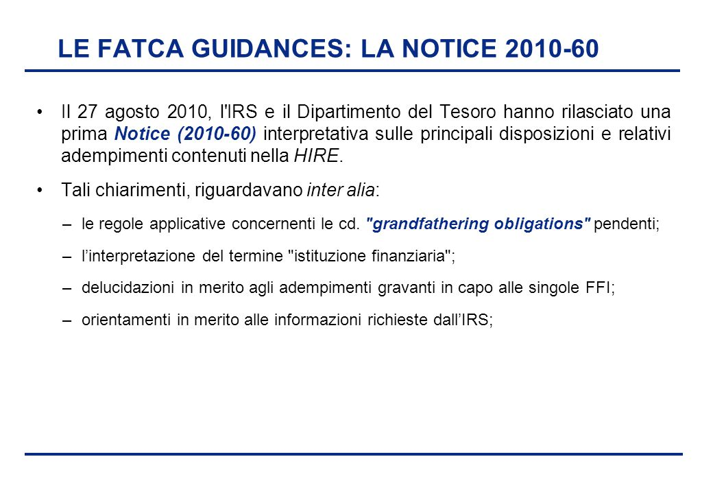 LE FATCA GUIDANCES: LA NOTICE 2010-60