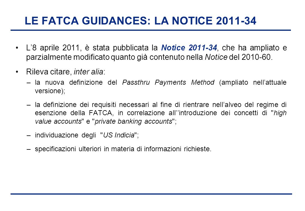 LE FATCA GUIDANCES: LA NOTICE 2011-34