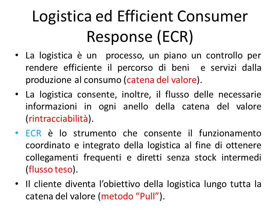 Logistica ed Efficient Consumer Response (ECR)