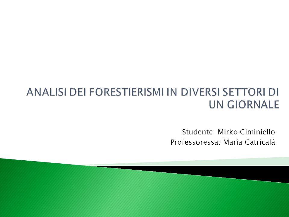 ANALISI DEI FORESTIERISMI IN DIVERSI SETTORI DI UN GIORNALE