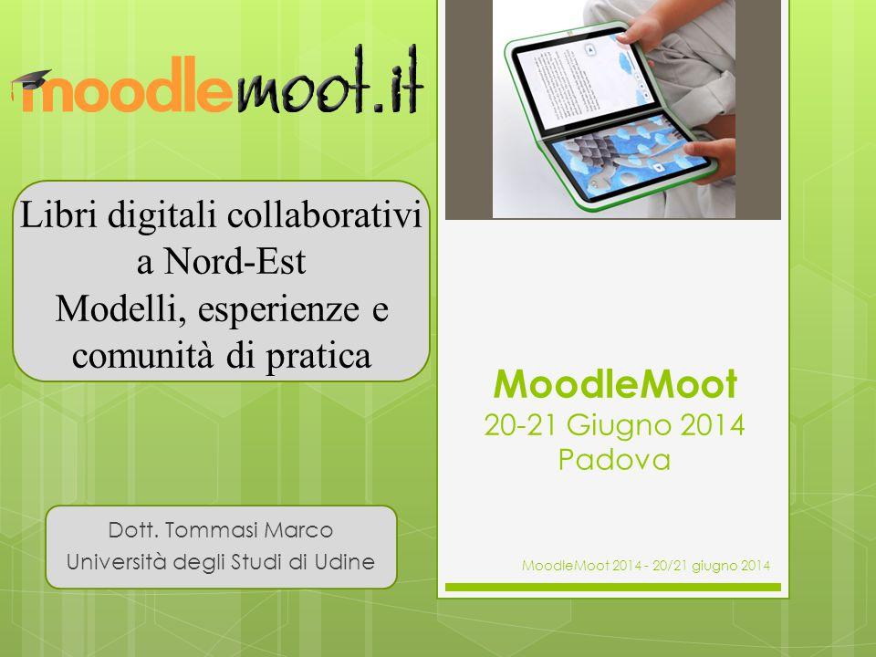 MoodleMoot 20-21 Giugno 2014 Padova
